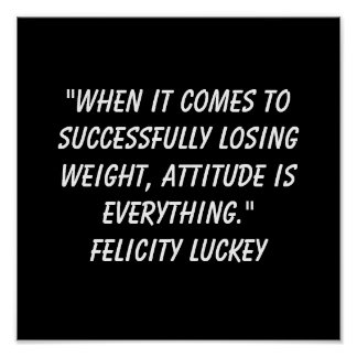 Weight Loss Attitude 3 Poster