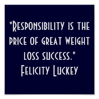 Weight Loss Responsibility 1 Poster