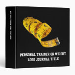 Weight Loss, Yellow Tape Measure 3 Ring Binder