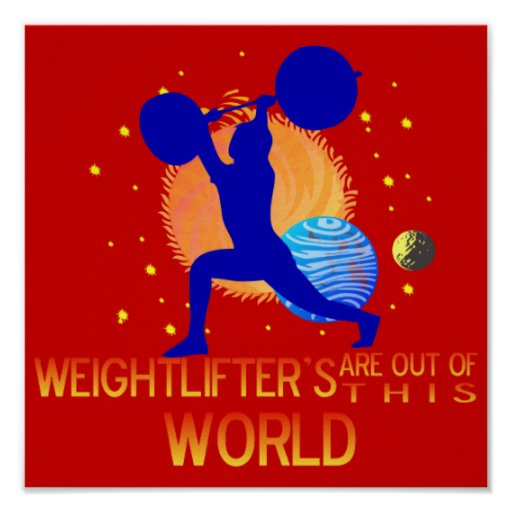 WEIGHTLIFTER'S OUT OF THIS WORLD POSTER