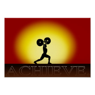 """Weightlifter's Sunset  """"Achieve"""" Poster"""