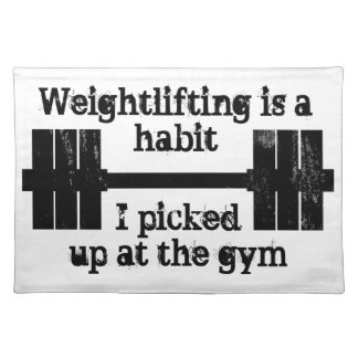 Weightlifting Habit Place Mats