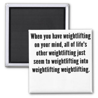 Weightlifting On Your Mind 2 Inch Square Magnet