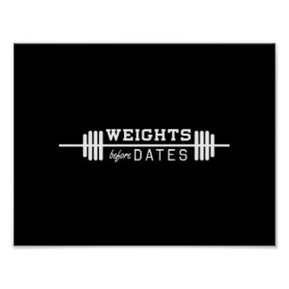 Weights Before Dates Poster