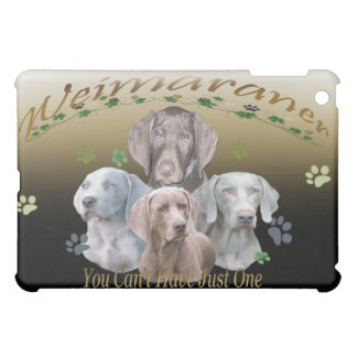 Weimaraner Can't Have Just One IPAD CASE