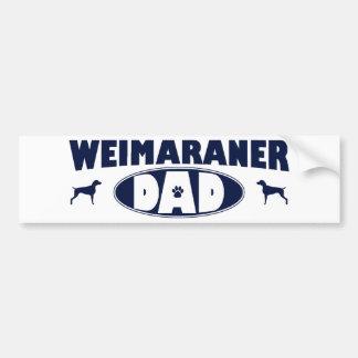 Weimaraner Dad Bumper Sticker