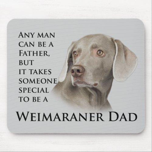 Weimaraner Dad Magnet Mouse Pad