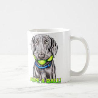 Weimaraner Have a Ball Classic White Coffee Mug
