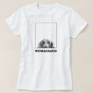 Weimaraner In A Box! Shirt