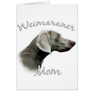 Weimaraner Mom 2 Card
