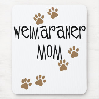 Weimaraner Mom Mouse Pad