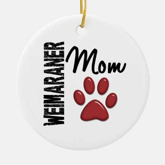 Weimaraner Mom Paw Print 2 Ceramic Ornament