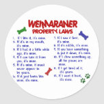 WEIMARANER Property Laws 2 Classic Round Sticker