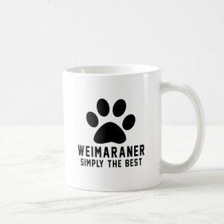 Weimaraner simplemente el mejor taza de café