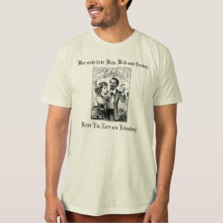 Wein Weib und Gesang T-shirt
