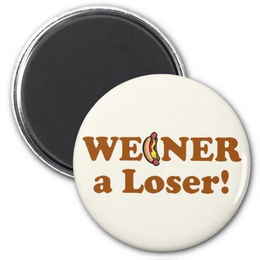 Weiner a Loser! 2 Inch Round Magnet