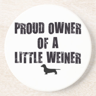 Weiner Dog Proud Owner Drink Coaster