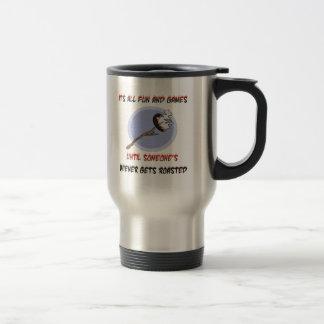 Weiner Gets Roasted Travel Mug