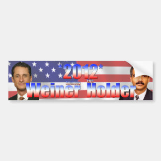 Weiner Holder 2012 Car Bumper Sticker