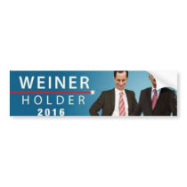 Weiner Holder 2016 Bumper Sticker
