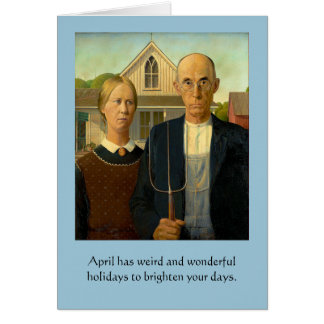 Weird April Holidays Card
