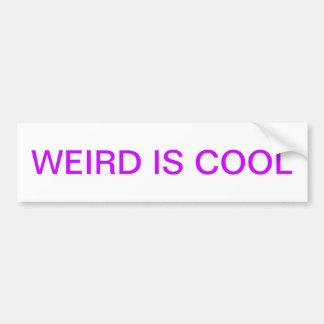Weird Bumper Sticker