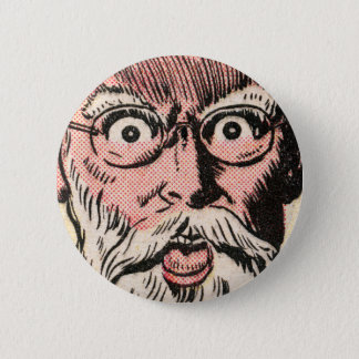 Weird Face Close Up! Pinback Button