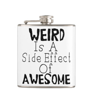 Weird Is A Side Effect Of Awesome Flask
