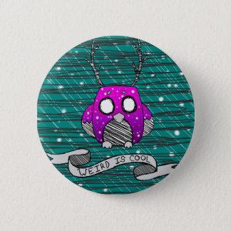 Weird Is Cool owl button