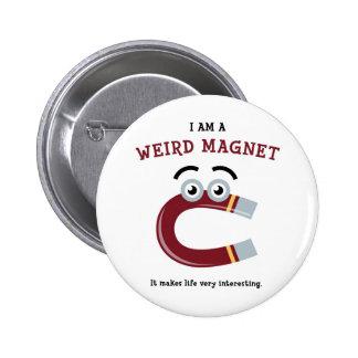 Weird Magnet Button