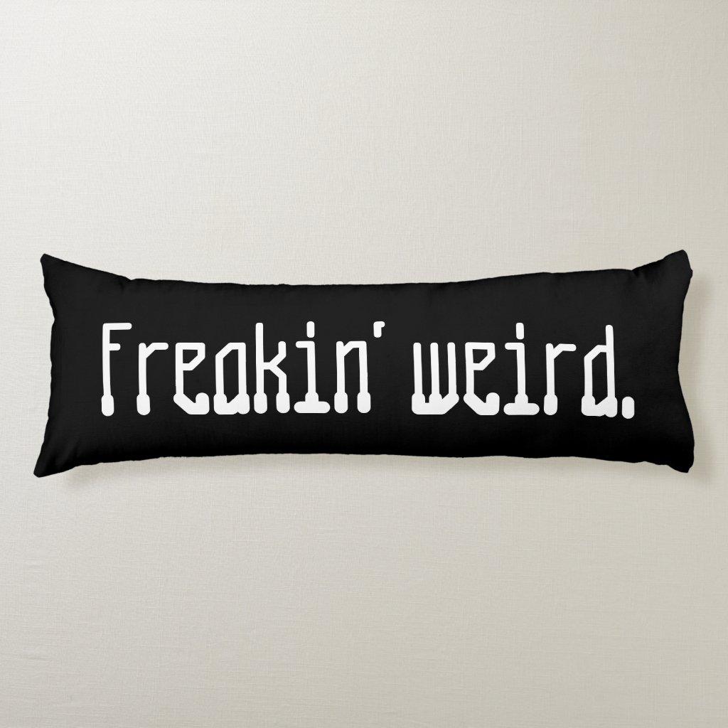 'Weird' Polyester Body Pillow