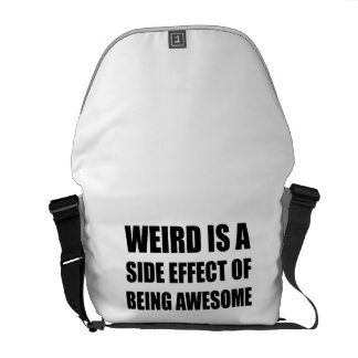 Weird Side Effect Being Awesome Courier Bag