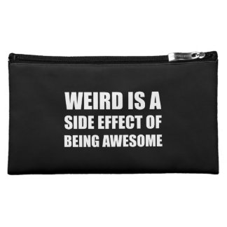 Weird Side Effect Being Awesome Makeup Bag