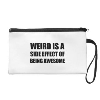 Weird Side Effect Being Awesome Wristlet Purse