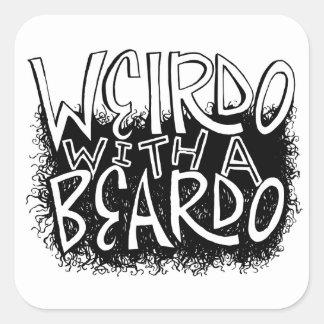 Weirdo with a Beardo Square Sticker