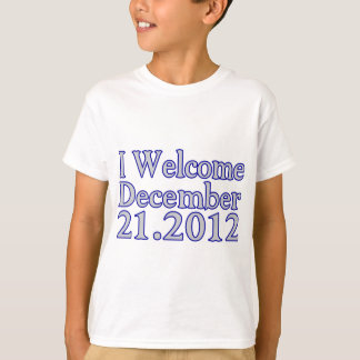 Welcome 2012 T-Shirt