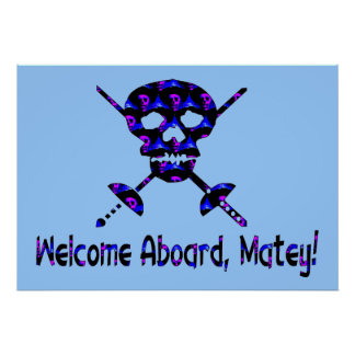 Welcome Aboard Matey Poster