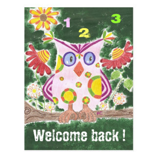 Welcome back ! 8 owl postcard