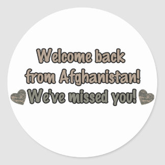 Welcome Back from Afghanistan Classic Round Sticker