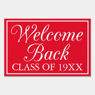 Welcome Back Lawn Sign