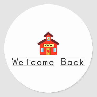 Welcome Back (Schoolhouse) Classic Round Sticker