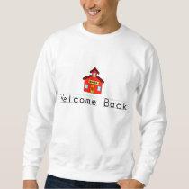 Welcome Back (Schoolhouse) Sweatshirt