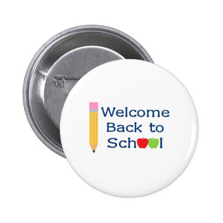 WELCOME BACK TO SCHOOL 2 INCH ROUND BUTTON