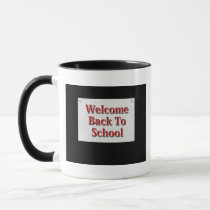 Welcome Back To School Mug