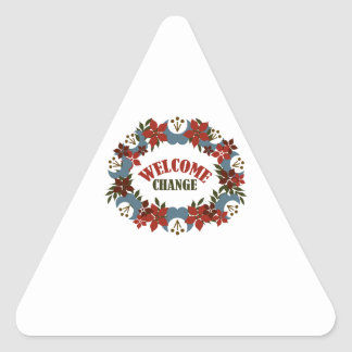 Welcome Change Triangle Stickers