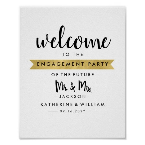 Welcome Engagement Poster Sign Future Mr and Mrs