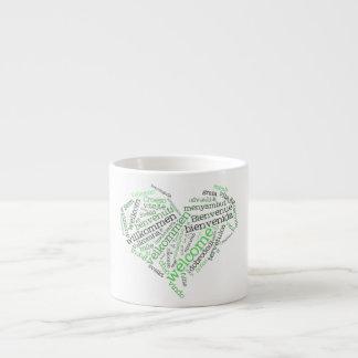Welcome Heart (many languages) Mug 6 Oz Ceramic Espresso Cup
