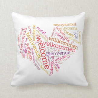Welcome Heart (many languages) Pillows