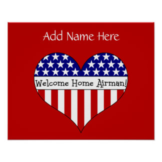 Welcome Home Airman! (Customizable Name) Posters