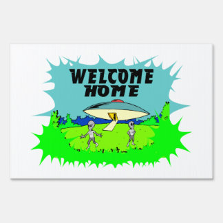 Welcome Home Aliens Lawn Sign